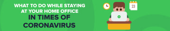 What to do while staying at your home office in times of coronavirus [infographic]