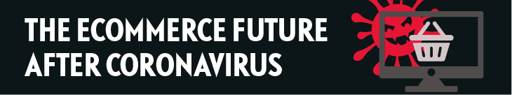 The eCommerce Future after coronavirus [Infographic]