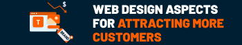 Important Bahrain web design aspects for attracting more customers